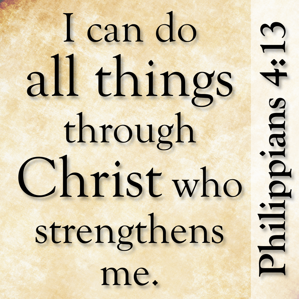 The gallery for --> I Can Do All Things Through Christ Who ...